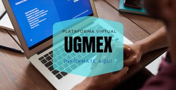 Plataforma virtual UGMEX