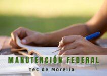 Beca federal de manutención Tec de Morelia